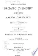 Victor Von Richter's Organic Chemistry; Or, Chemistry of the Carbon Compounds: Chemistry of the aliphatic series