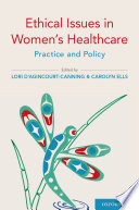 Ethical Issues in Women s Healthcare