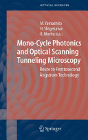 Mono-Cycle Photonics and Optical Scanning Tunneling Microscopy