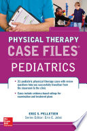 Case Files In Physical Therapy Pediatrics Book PDF