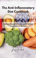 The Anti Inflammatory Diet Cookbook
