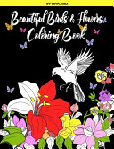 Beautiful Birds and Flowers Coloring Book