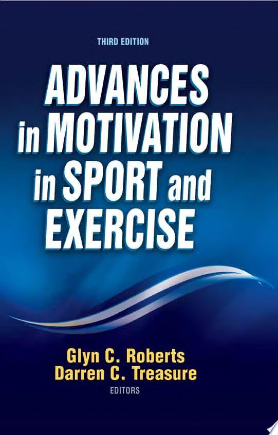 Advances in Motivation in Sport and Exercise 3rd Edition