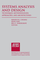 """""""Systems Analysis and Design: Techniques, Methodologies, Approaches, and Architecture """""""