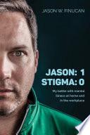 Jason  1   Stigma  0