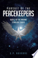Pursuit Of The Peacekeepers
