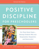 Positive Discipline for Preschoolers  Revised 4th Edition