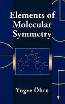 Elements of Molecular Symmetry