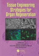 Tissue Engineering Strategies for Organ Regeneration