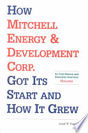 How Mitchell Energy & Development Corp. Got Its Start and How It Grew