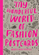 My Wonderful World of Fashion Postcards