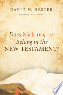Does Mark 16 9 20 Belong In The New Testament
