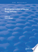 Biopharmaceutics of Ocular Drug Delivery