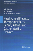 Novel Natural Products: Therapeutic Effects in Pain, Arthritis and Gastro-intestinal Diseases