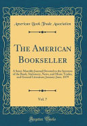 The American Bookseller Vol 7