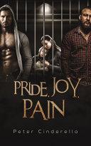 Pride, Joy, Pain