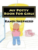 My Potty Book for Girls Book