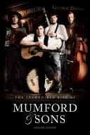 The Incredible Rise of Mumford & Sons [Pdf/ePub] eBook