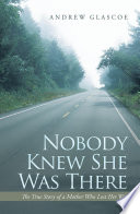 Nobody Knew She Was There Book