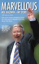 Marvellous: Neil Baldwin - My Story Pdf