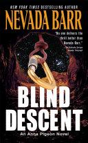 Blind Descent (Anna Pigeon Mysteries, Book 6) ebook