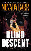 Blind Descent (Anna Pigeon Mysteries, Book 6) ebook