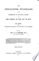 The Apocalypse Fulfilled Or An Answer To Apocalyptic Sketches By Dr Cumming