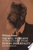 The Will To Believe And Human Immortality