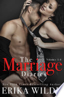 The Marriage Diaries  Volumes 1 4