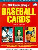 The 2002 Standard Catalog Of Baseball Cards
