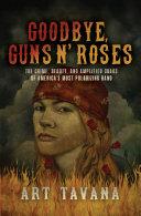 Goodbye, Guns N' Roses Pdf/ePub eBook