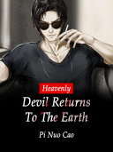 Heavenly Devil Returns To The Earth