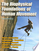 The Biophysical Foundations of Human Movement Book