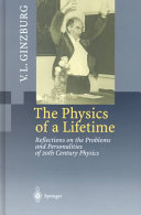 The Physics of a Lifetime