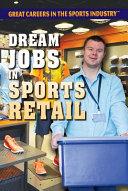 Dream Jobs in Sports Retail