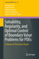 Solvability, Regularity, and Optimal Control of Boundary Value Problems for PDEs