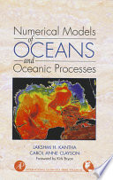 Numerical Models of Oceans and Oceanic Processes