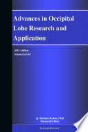 Advances In Occipital Lobe Research And Application 2011 Edition Book PDF