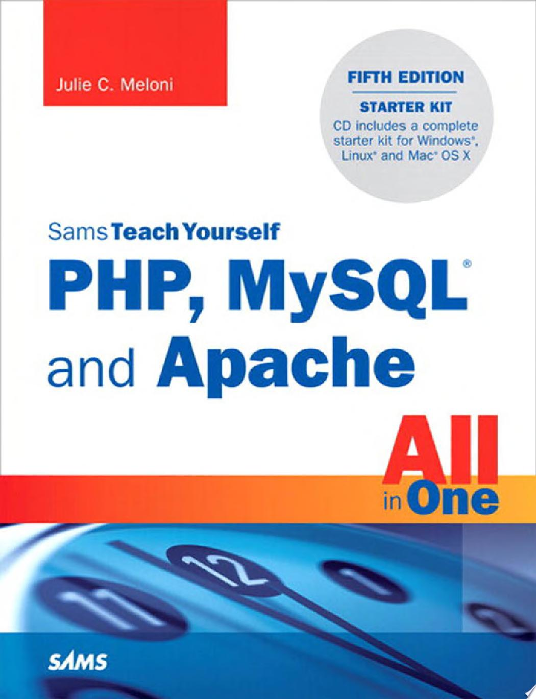 Sams Teach Yourself PHP  MySQL and Apache All in One