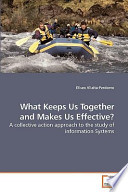 What Keeps Us Together And Makes Us Effective