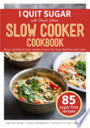 """I Quit Sugar Slow Cooker Cookbook"" by Sarah Wilson"