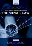 Smith and Hogan s Text  Cases  and Materials on Criminal Law