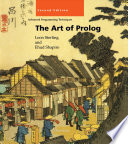 """""""The Art of Prolog: Advanced Programming Techniques"""" by Leon Sterling, Leon Sterling Ehud Y. Shapiro, Ehud Y. Shapiro, Shapiro Ehud coaut, David H. D. Warren"""