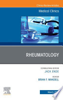 Rheumatology, An Issue of Medical Clinics of North America, E-Book