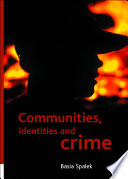 Communities Identities And Crime