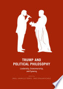 Trump and Political Philosophy Book PDF