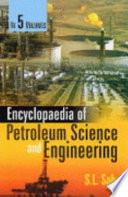 Encyclopaedia of Petroleum Science and Engineering  , Volume 1