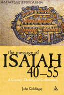 The Message of Isaiah 40 55