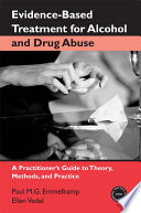 Evidence Based Treatments for Alcohol and Drug Abuse Book