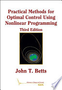 Practical Methods for Optimal Control Using Nonlinear Programming, Third Edition